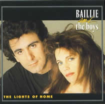 Baillie and the Boys - Lights Of Home
