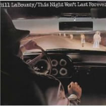Bill LaBounty - This Night Wont Last Forever
