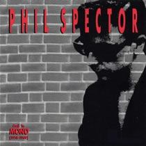 Phil Spector - Back To Mono 1958-1969