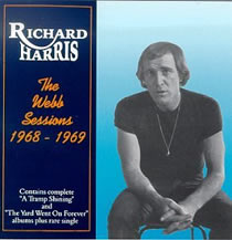 Richard Harris - The Webb Sessions 1968-1969