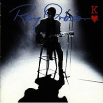 Roy Orbison - King Of Hearts
